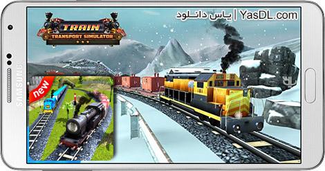 دانلود بازی Train Transport Simulator 1.0 - حمل و نقل با قطار برای اندروید