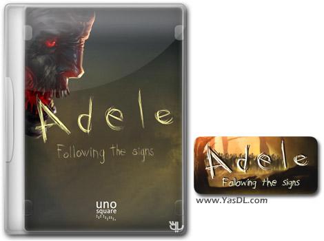 دانلود بازی Adele Following the Signs برای PC