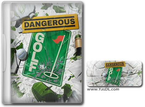 دانلود بازی Dangerous Golf برای PC