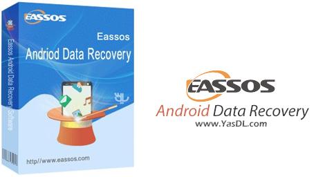 دانلود Eassos Android Data Recovery 1.0.0.693 - نرم افزار ریکاوری اندروید