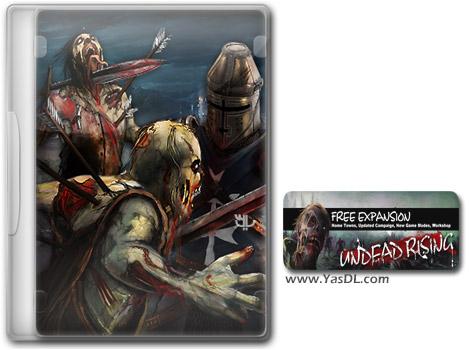 دانلود بازی Kingdom Wars 2 Rising Dead برای PC