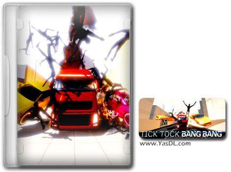 دانلود بازی Tick Tock Bang Bang برای PC