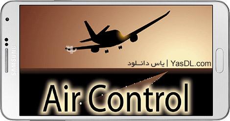 دانلود بازی Air Control 3.73 - کنترل خطوط هوایی برای اندروید