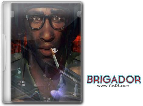 دانلود بازی Brigador برای PC