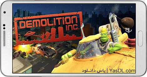 دانلود بازی Demolition Inc HD 28.81390 - تخریب کار برای اندروید + دیتا