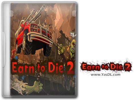 دانلود بازی Earn to Die 2 برای PC