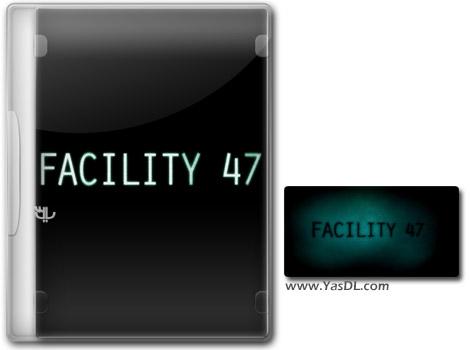 دانلود بازی کم حجم Facility 47 برای کامپیوتر