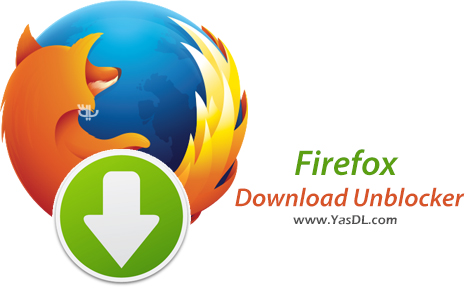 دانلود Firefox Download Unblocker 3.0 - فعال سازی قابلیت دانلود فایرفاکس