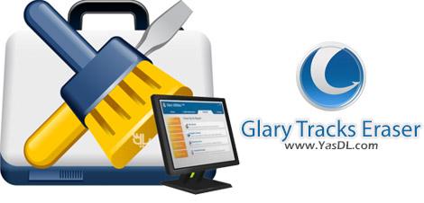 دانلود Glary Tracks Eraser 5.0.1.70 + Portable - پاک سازی ردپاها در ویندوز