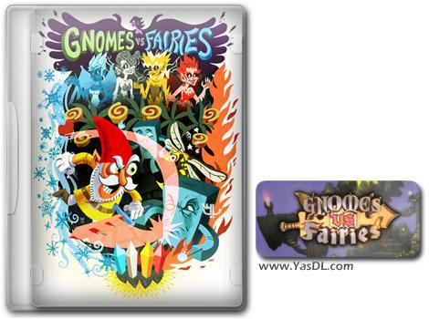 دانلود بازی Gnomes Vs Fairies برای PC