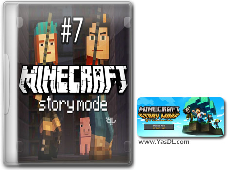 دانلود بازی Minecraft Story Mode Episode 7 برای PC