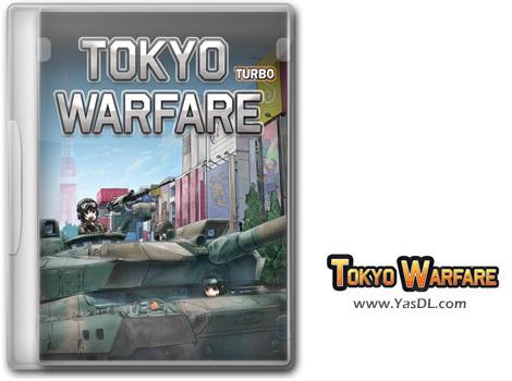دانلود بازی TOKYO WARFARE v2020.1 برای PC