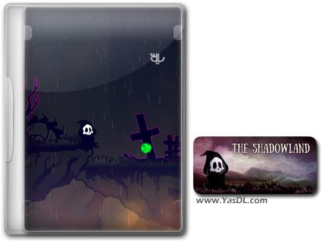دانلود بازی کم حجم The Shadowland برای کامپیوتر