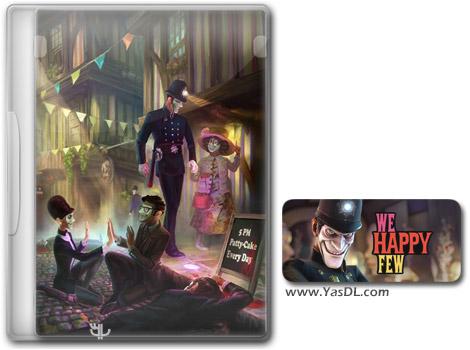 دانلود بازی We Happy Few برای PC