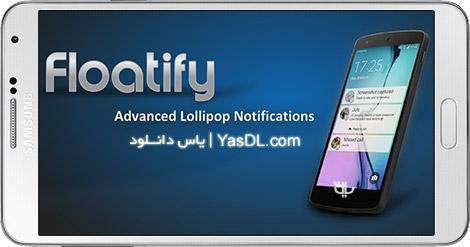 دانلود Floatify - Quick Replies Pro 10.20 - اعلان های شناور برای اندروید