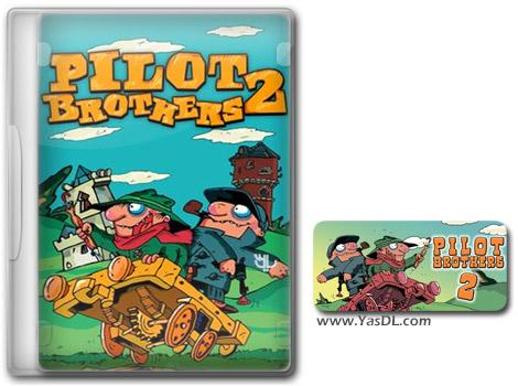 دانلود بازی کم حجم Pilot Brothers 2 برای کامپیوتر