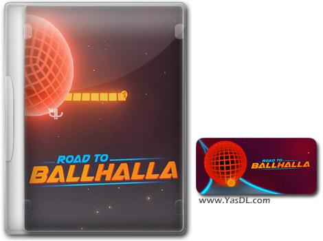 دانلود بازی کم حجم Road to Ballhalla برای کامپیوتر