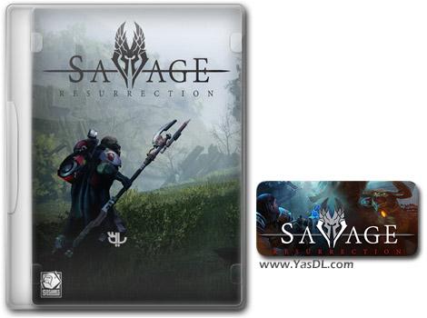 دانلود بازی Savage Resurrection برای PC