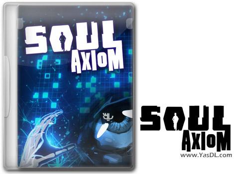 دانلود بازی Soul Axiom برای PC