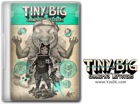 دانلود بازی Tiny and Big Grandpas Leftovers برای PC