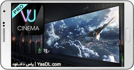 دانلود VU Cinema - VR Theater Pro 4.4.266 - ویدیو پلیر VR سینمایی برای اندروید