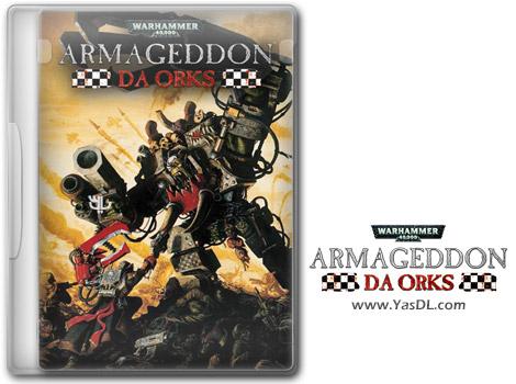 دانلود بازی Warhammer 40000 Armageddon Da Orks برای PC