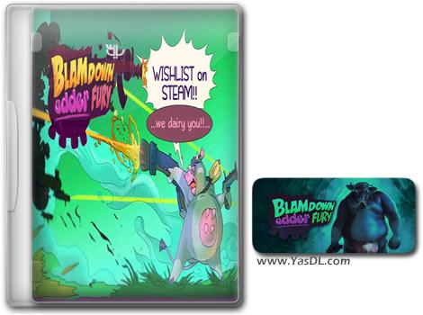 دانلود بازی Blamdown Udder Fury برای PC