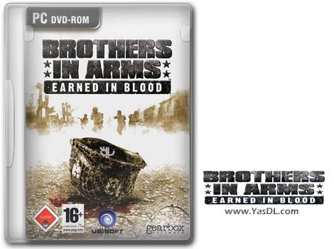 دانلود بازی Brothers in Arms Earned in Blood برای PC