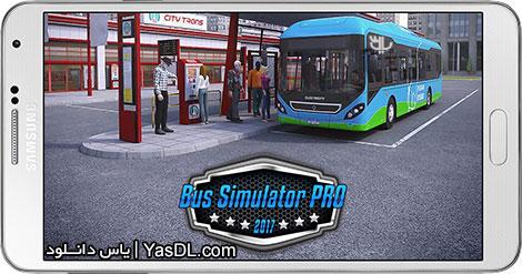 دانلود بازی Bus Simulator PRO 2017 1.2 - شبیه سازی اتوبوس 2017 برای اندروید + پول بی نهایت