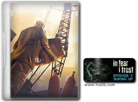 دانلود بازی In Fear I Trust Episode 1 برای PC