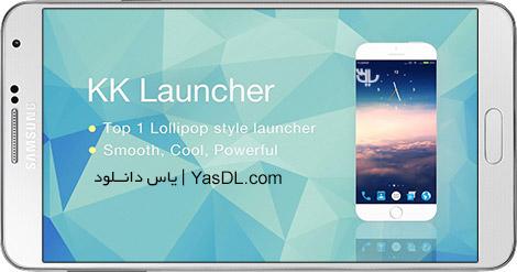 دانلود KK Launcher - Cool, Top Launcher 6.96 Prime - لانچر زیبای اندروید