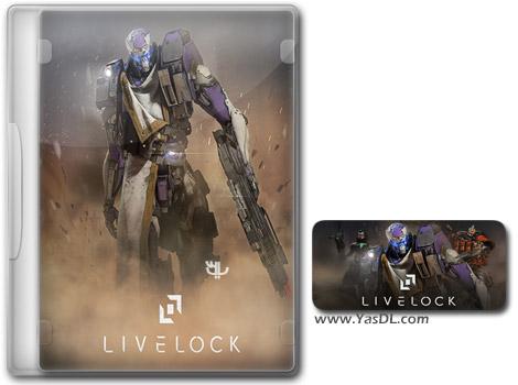 دانلود بازی Livelock برای PC