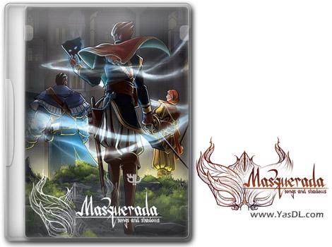 دانلود بازی Masquerada Songs and Shadows برای PC