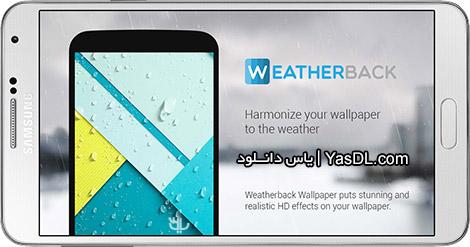 دانلود Weatherback Weather Wallpaper Pro 1.9.1 - والپیپر آب و هوا برای اندروید