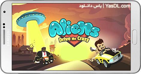 دانلود بازی Aliens Drive Me Crazy 3.0.0 - حمله به فضایی ها برای اندروید + پول بی نهایت