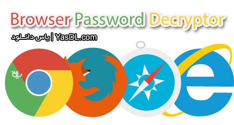 دانلود Browser Password Decryptor 9.0 + Portable - بازیابی پسوردها از مرورگرها