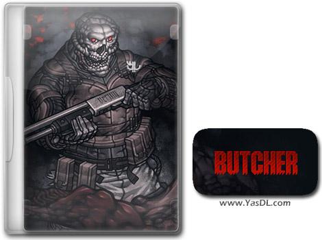دانلود بازی کم حجم Butcher برای کامپیوتر