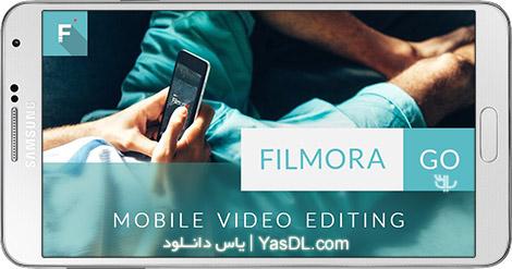دانلود FilmoraGo - Free Video Editor 2.2.2 Unlocked - ویرایشگر ویدیو برای اندروید