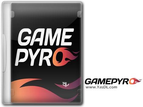 دانلود GamePyro 4.8.5 - نرم افزار گیم پیرو، پلتفرمی مخصوص گیمرها