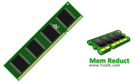 دانلود Mem Reduct 3.2 Final + Portable - بهینه سازی رم سیستم