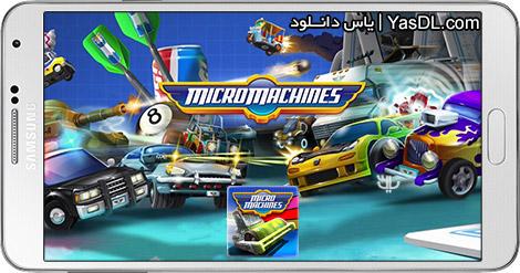 دانلود بازی Micro Machines 1.0.2.0001 - مسابقه ماشین های کوچک برای اندروید + دیتا