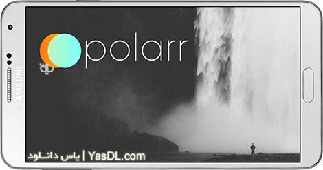 دانلود Polarr Photo Editor 2.6.0 - ویرایشگر حرفه ای تصاویر برای اندروید