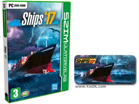 دانلود بازی Ships 2017 برای PC