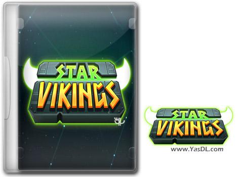 دانلود بازی Star Vikings برای PC