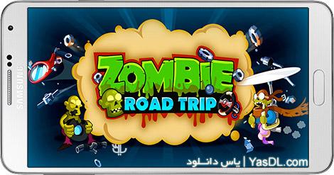 دانلود بازی Zombie Road Trip 3.18.1 - سفری به جاده زامبی ها برای اندروید + پول بی نهایت