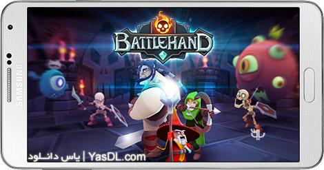 دانلود بازی BattleHand 1.2.3 - نقش آفرینی در دنیای بتل هند برای اندروید