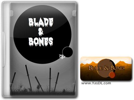 دانلود بازی Blade and Bones برای PC