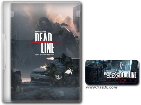 دانلود بازی Breach and Clear Deadline Rebirth برای PC