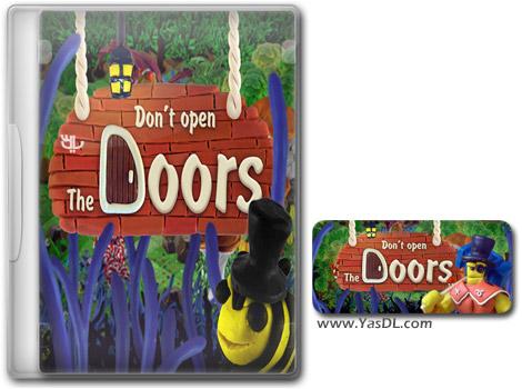 دانلود بازی کم حجم Dont Open The Doors برای کامپیوتر
