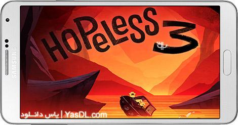 دانلود بازی Hopeless 3 Dark Hollow Earth 10.0.02 - نا امیدی در اعماق زمین تاریک 3 برای اندروید + پول بی نهایت